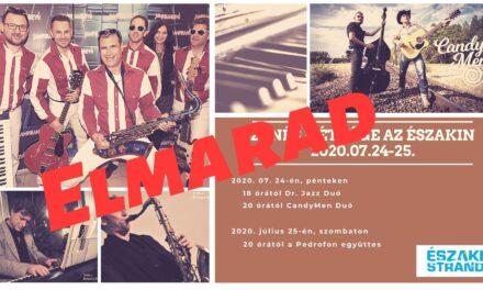 Ismét zenés hétvége az Északi Strandon 2020.07. 24-25